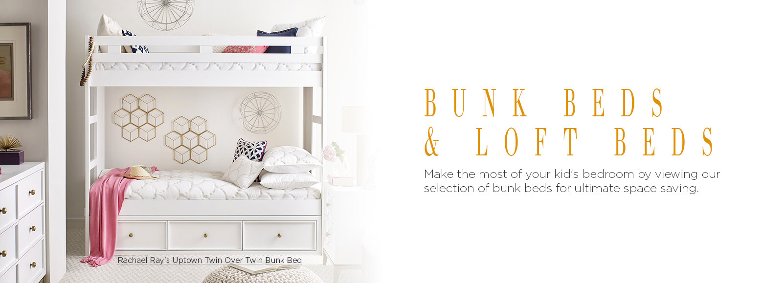 Bunk beds and loft beds. Make the most of your kid's bedroom by viewing our selection of bunk beds for ultimate space saving. Rachael Ray's Uptown Twin Over Twin Bunk Bed.