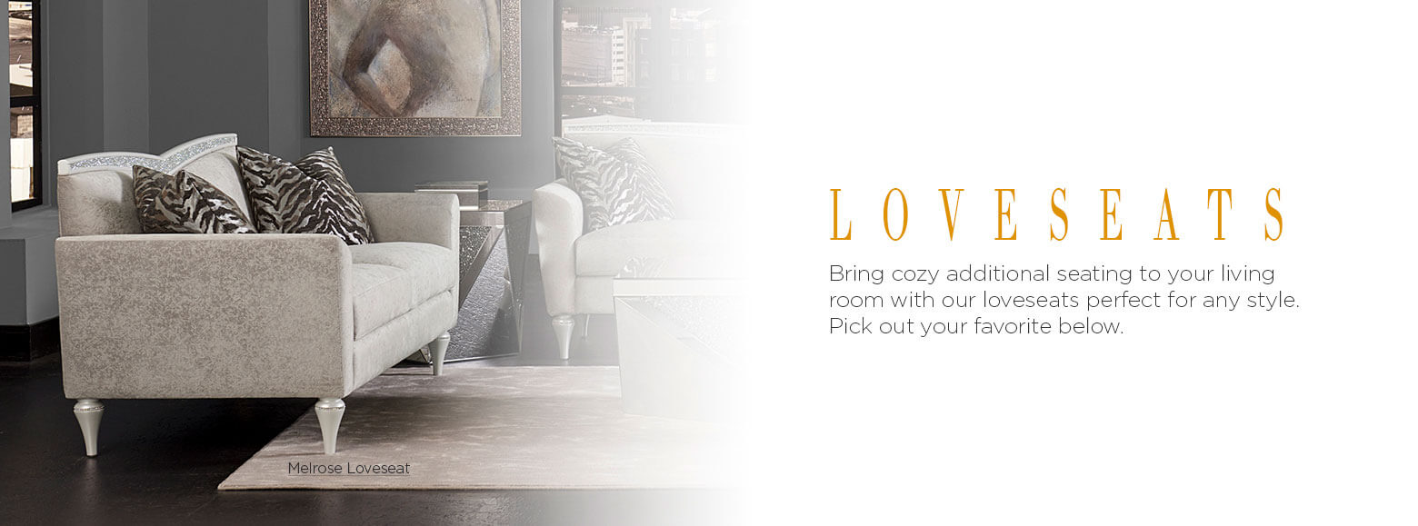 Loveseats. Bring cozy additional seating to your living room with our loveseats perfect for any style. Pick out your favorite below. Melrose Loveseat.