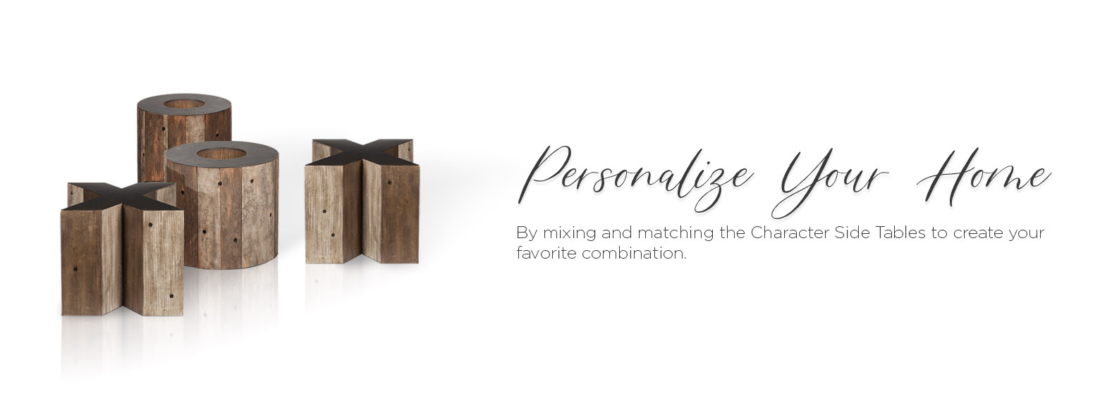 Personalize your home by mixing and matching the character side tables to create your favorite combination.