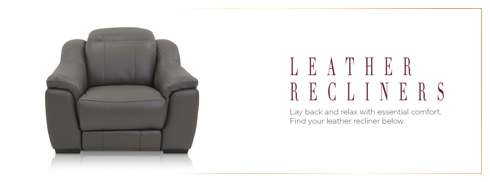 Leather recliners. Lay back and relax with essential comfort. Find your leather recliner below.