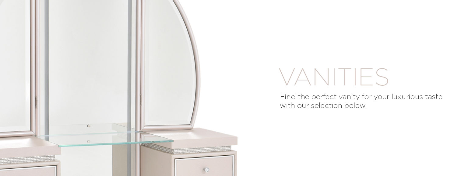 Vanities. Find the perfect vanity for your luxurious taste with our selection below.