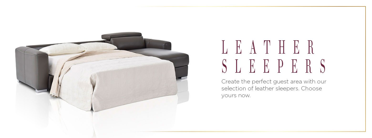 Leather Sleepers. Create the perfect guest area with our selection of leather sleepers. Choose yours now.