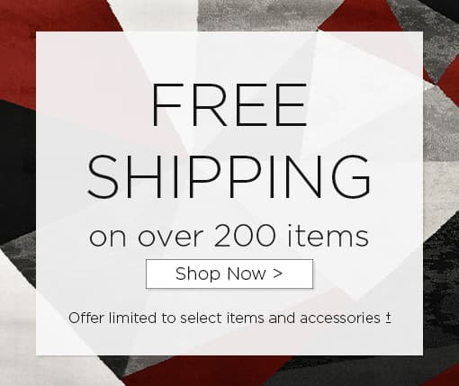 Free shipping on over 300 items. Shop now. Offer limited to select items and accessories.